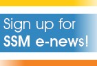 Sign up for SSM e-news!