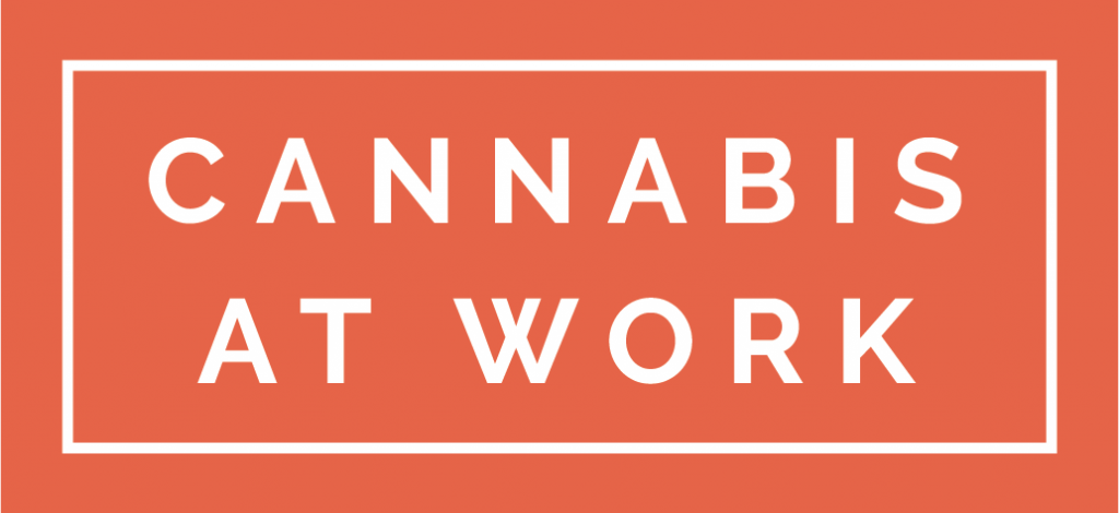 Cannabis at Work Conference & Master Class
